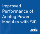 Improved Performance of Analog Power Modules with Silicon Carbide